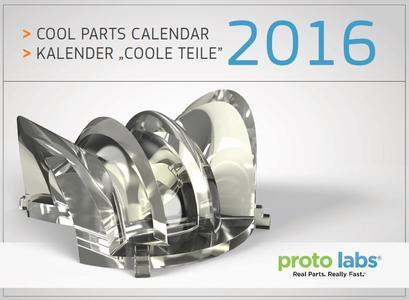 Proto Labs Cool Parts Kalender 2016