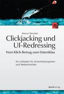 Clickjacking und UI-Redressing – Vom Klick-Betrug zum Datenklau
