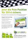Plaktwerbung 2014 - jetzt die Pole Position sichern.