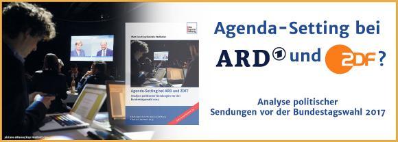 Agenda-Setting bei ARD und ZDF? Analyse politischer Sendungen vor der Bundestagswahl 2017