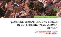 FCS Webinar: Gemeinde/Verwaltung und Bürger in der Krise digital zusammenbringen: Vom Bürgertelefon bis zum Online-Portal
