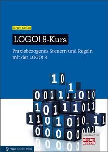 """Neues Fachbuch """"LOGO! 8-Kurs"""" von Jürgen Kaftan (Quelle: Vogel Business Media)"""