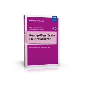 VDE-Schriftenreihe Band 59 - Kenngrößen für die Elektrofachkraft