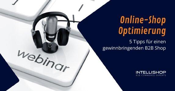 Online-Shop Optimierung: 5 Tipps für einen gewinnbringenden B2B Shop