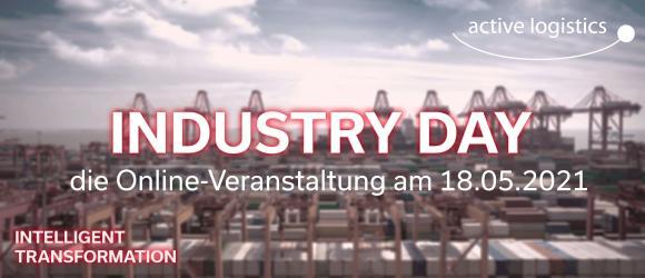 Der 1. Industry Day der active logistics In diesem Jahr veranstalten wir unseren ersten Industry Day. Dort wollen wir Ihnen aufzeigen, dass unsere Softwarelösungen auch im Bereich der Industrie mit Erfolg angewandt werden können. Dafür haben wir uns Unterstützung von Kunden und Partnern wie B/S/H, PKS und Indutrax geholt, die ihre Erfahrungen mit unseren Produkten am Industry Day an Sie weitergeben werden. Unter anderem werden wir über folgende Themen sprechen: