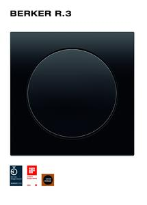 Das Runde kommt ins Eckige: Berker R.3 stieß auf viel Zustimmung bei Designpreisjuroren.