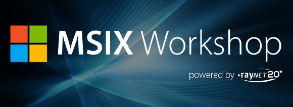 Exclusive MSIX Workshop