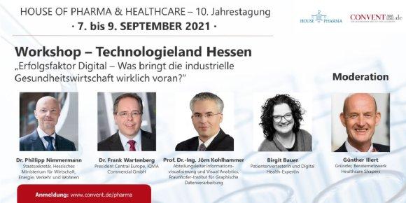 Workshop Technologieland Hessen - Erfolgsfaktor Digital für Gesundheitswirtschaft  - moderiert von Günther Illert, Healthcare Shapers - Beraternetzwerk für Pharma- und MedTech-Unternehmen