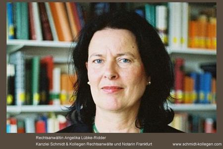 Angelika Lübke-Ridder, Rechtsanwältin für Wirtschaftsrecht verstärkt Kanzlei Schmidt&Kollegen Rechtsanwälte Notarin, Frankfurt