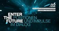 ENTER THE FUTURE heißt die neue Veranstaltungsreihe der WITTENSTEIN SE