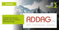 ADDAG aus Aachen ist das neueste und 17. Mitglied der Swiss IT Security Group