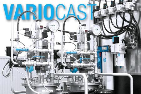 Effective reduction of the mould holding times; VARIOCAST