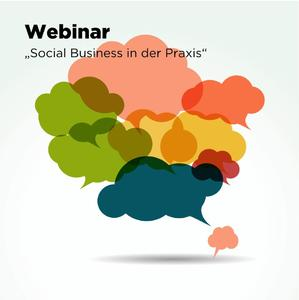 Webinar: Social Business in der Praxis