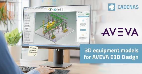 CADENAS 3DfindIT.com equipment models integration accelerates engineering efficiency for AVEVA E3D Design users