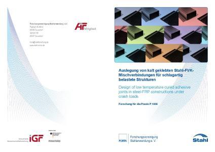 Auslegung von kalt geklebten Stahl-FVK Mischverbindungen für schlagartig belastete Strukturen