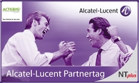 Alcatel-Lucent Partnertag-Premiere mit Actebis Peacock und NT plus