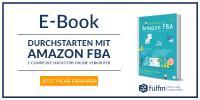 Starte jetzt durch mit unserem Amazon FBA E-Book