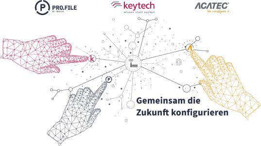 Gemeinsam die Zukunft konfigurieren - Gemeinsam werden PROCAD, keytech und ACATEC führender Anbieter von Digitalisierung in der produzierenden Industrie