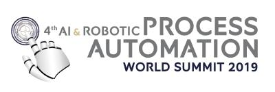 4th AI & Robotic Process Automation World Summit  2019