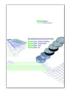 Das Randeinfassungssystem GreenLiner zeichnet sich durch eine einfache, schnelle und rationelle Verlegung aus und kann gerade oder geschwungen in allen Bereichen eines Gartens eingesetzt werden