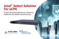 ADLINK MECS-6110 Edge-Server als Intel-Select-Lösung für Universal Customer Premises Equipment (uCPE) verifiziert
