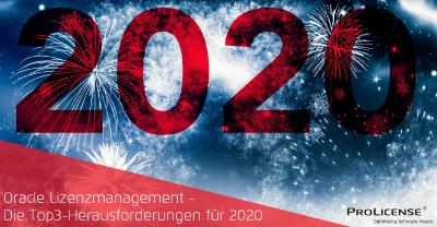Oracle Lizenzmanagement - Die Top3-Herausforderungen für 2020