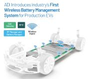 Analog Devices Introduces Automotive Industry's First Wireless Battery Management System for Electric Vehicles