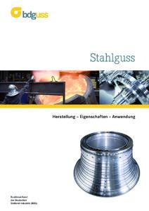 BDG-Sonderheft Stahlguss – Herstellung, Eigenschaften, Anwendung