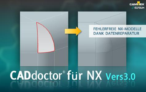 Das CADdoctor-Plugin für Siemens NX repariert die Modellgeometrie für fehlerfreie NX-Modelle