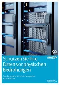 Um einen Server maximal zu sichern, empfiehlt ASSA ABLOY im aktuellen Whitepaper drei Sicherheitsstufen innerhalb eines integrierten Zutrittssystems. Fotos: ASSA ABLOY Sicherheitstechnik GmbH
