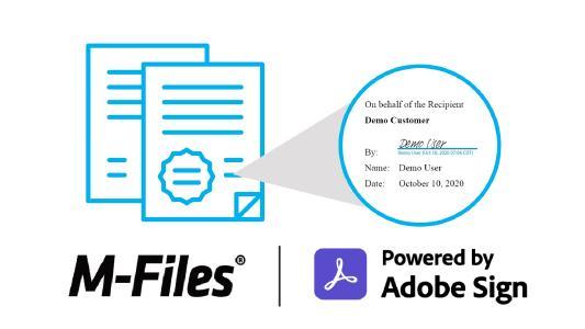 M-Files beschleunigt Prozesse und Transaktionen durch die Integration von Adobe Sign
