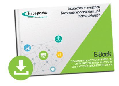 TraceParts E-Book: Interaktionen zwischen Konstrukteuren und Komponentenherstellern