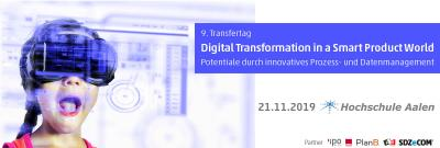 Digital Transformation in a Smart Product World – Potentiale durch innovatives Prozess- und Datenmanagement