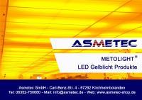 METOLIGHT LED Gelblicht Produkte - die technische Alternative zu Gelbraum Leuchtstoffröhren