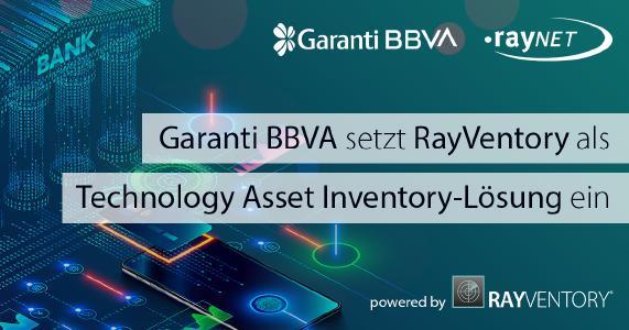 Garanti BBVA setzt RayVentory als Technology Asset Inventory-Lösung ein