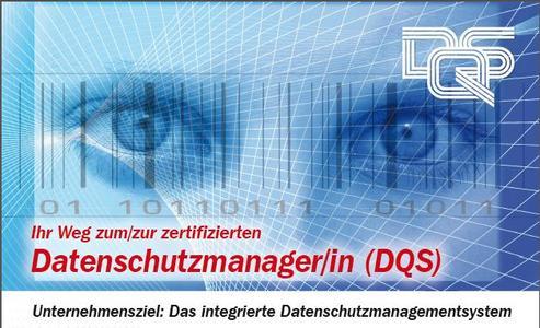DQS GmbH qualifiziert zum/zur Datenschutzmanager/in