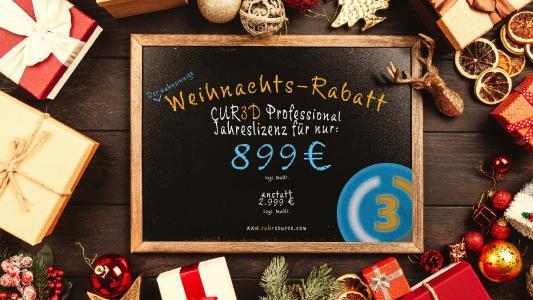 CUR3D Professional - Jahreslizenz für nur 899 € (zzgl. MwSt.) Weihnachten 2019 Rabatt vom 22.11.2019 bis 31.12.2019