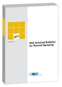 DVS elaborates English-language set of rules on thermal spraying