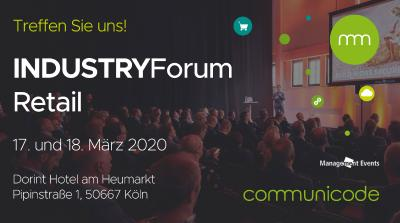 IndustryForum Retail – communicode ist Business-Partner auf der Konferenz