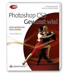 Adobe Photoshop CS3 - Gewusst wie!