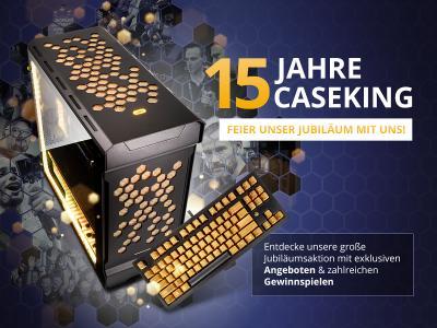 15 Jahre Caseking - Wir feiern unser Jubiläum mit einer gigantischen Party, genialen Preisen, Gewinnspielen und Hammer-Aktionen
