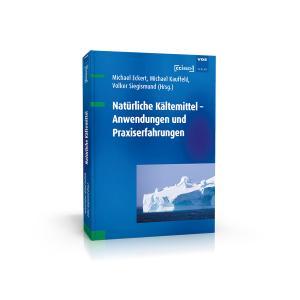 Natürliche Kältemittel – Anwendungen und Praxiserfahrungen