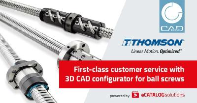 3D CAD configurator for Thomson ball screws streamlines online product selection