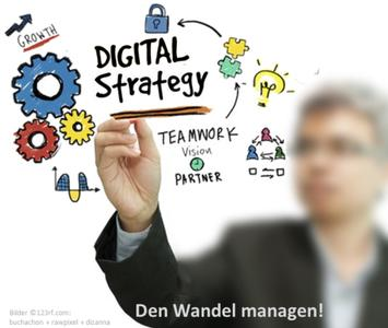 Den digitalen Wandel managen!
