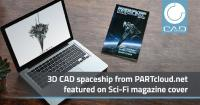 Just galactic! 3D CAD spaceship from CADENAS PARTcloud.net on the cover of a science fiction magazine