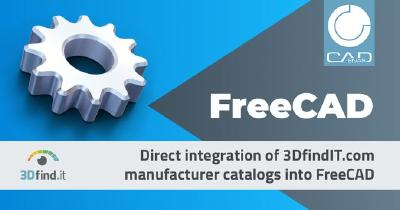 3DfindIT.com directly integrated into FreeCAD: Users benefit from millions of CAD models from manufacturer catalogs powered by CADENAS