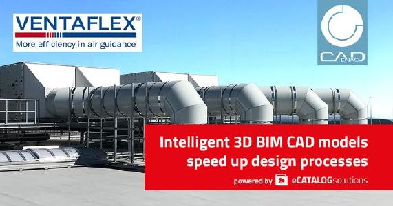 VENTAFLEX significantly minimizes design time thanks to BIM CAD models & online configurator powered by CADENAS