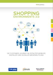 "Neue Studie ""Shopping Environments 3.0"": Digitales Comeback des stationären Handels möglich"