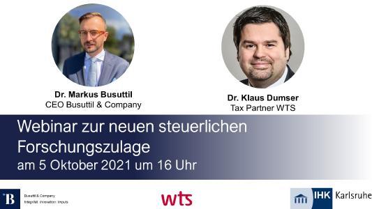 Dr. Busuttil & Dr. Dumser berichten bei diesem Webinar zu den Möglichkeiten der neuen steuerlichen Forschungsförderung
