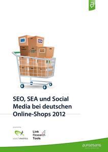 E-Commerce-Studie von Aufgesang zeigt enorme Unterschiede im digitalen Marketing bei Online-Shops